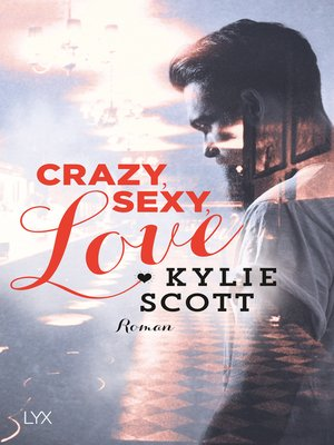 cover image of Crazy, Sexy, Love