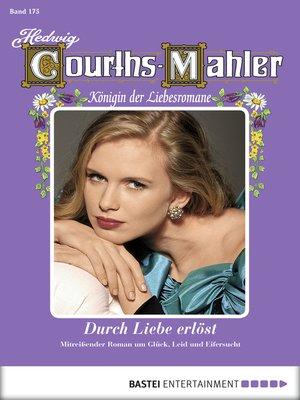 cover image of Hedwig Courths-Mahler--Folge 175