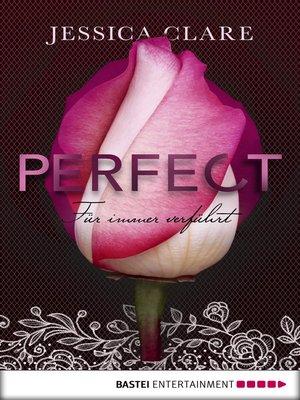 cover image of Perfect--Für immer verführt