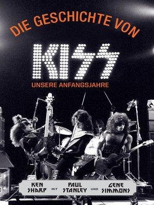 cover image of Die Geschichte von KISS