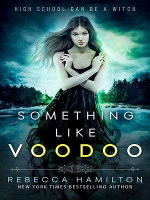 cover image of Something like Voodoo