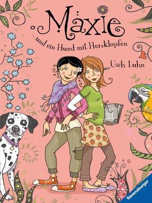 cover image of Maxie und ein Hund mit Herzklopfen