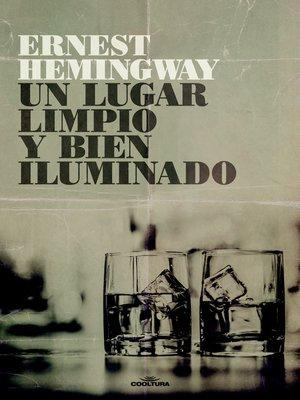 cover image of Un lugar limpio y bien iluminado