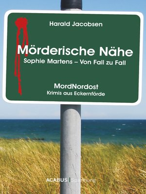 cover image of Mörderische Nähe. Sophie Martens--Von Fall zu Fall