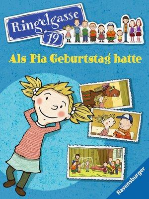 cover image of Ringelgasse 19--Als Pia Geburtstag hatte