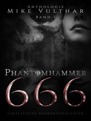 cover image of Phantomhammer 666--Band 1
