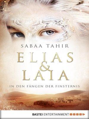 cover image of Elias & Laia--In den Fängen der Finsternis