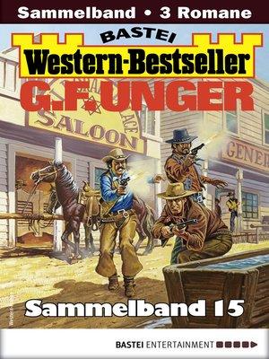 cover image of G. F. Unger Western-Bestseller Sammelband 15