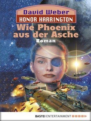 cover image of Wie Phoenix aus der Asche: Bd. 11. Roman