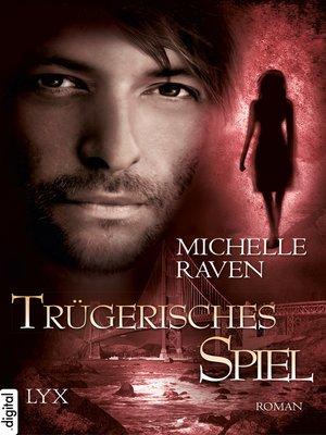 cover image of Trügerisches Spiel