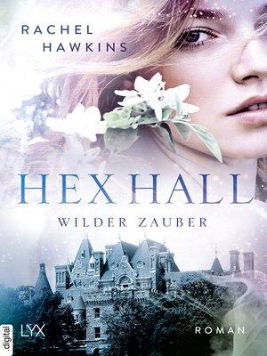 cover image of Hex Hall--Wilder Zauber