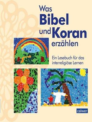 cover image of Was Bibel und Koran erzählen