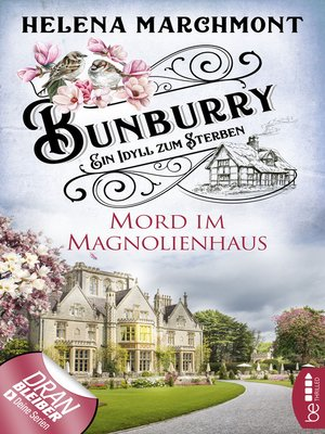 cover image of Bunburry--Mord im Magnolienhaus