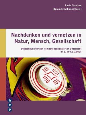 cover image of Nachdenken und vernetzen in Natur, Mensch, Gesellschaft (E-Book)