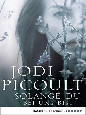 cover image of Solange du bei uns bist