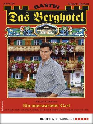 cover image of Das Berghotel 160--Heimatroman