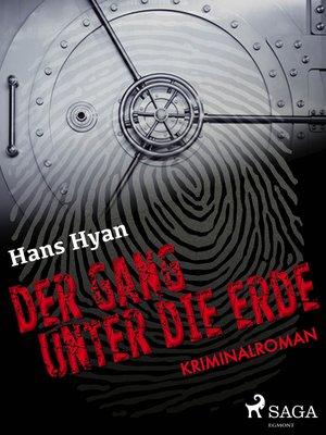 cover image of Der Gang unter der Erde