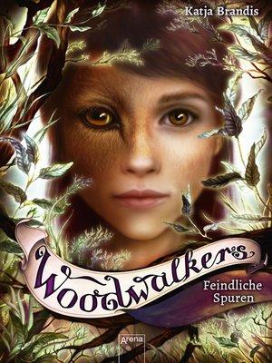 cover image of Woodwalkers (5). Feindliche Spuren