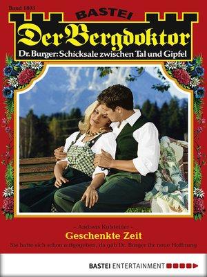 cover image of Der Bergdoktor--Folge 1803