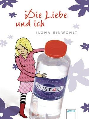 cover image of Die Liebe und ich