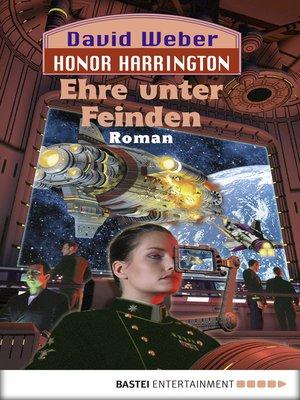 cover image of Ehre unter Feinden: Bd. 6. Roman