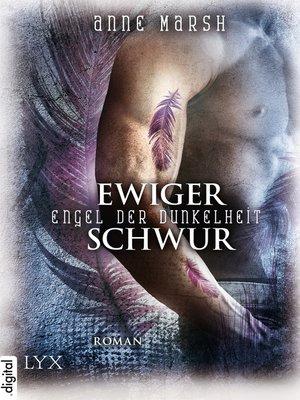 cover image of Engel der Dunkelheit--Ewiger Schwur
