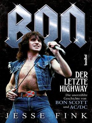 cover image of Bon--Der letzte Highway