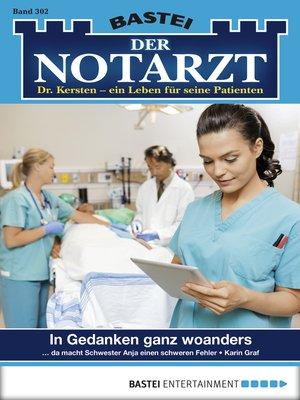 cover image of Der Notarzt--Folge 302