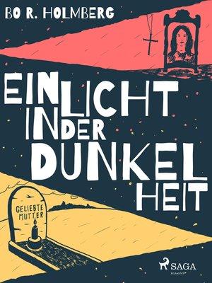 cover image of Ein Licht in der Dunkelheit