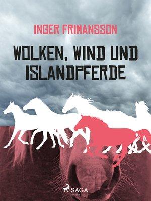 cover image of Wolken, Wind und Islandpferde