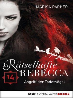 cover image of Rätselhafte Rebecca 14