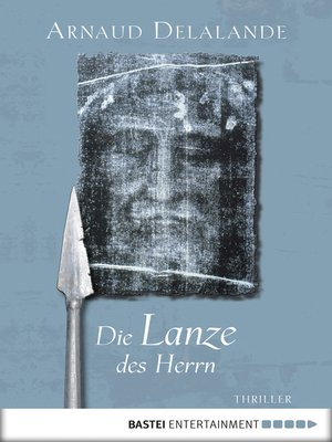 cover image of Die Lanze des Herrn