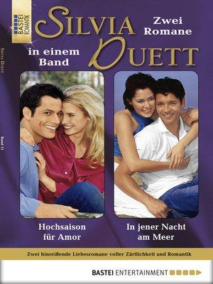cover image of Silvia-Duett--Folge 11