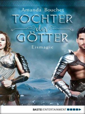 cover image of Tochter der Götter--Eismagie