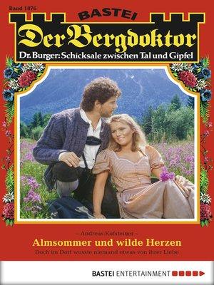 cover image of Der Bergdoktor--Folge 1876