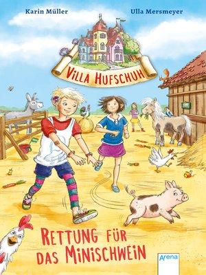 cover image of Villa Hufschuh (2). Rettung für das Minischwein