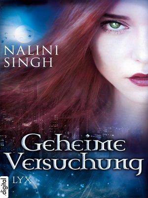 cover image of Geheime Versuchung--Engelsfluch / Pakt der Sehnsucht / Im Netz der Sinnlichkeit