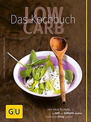 cover image of Low Carb--Das Kochbuch