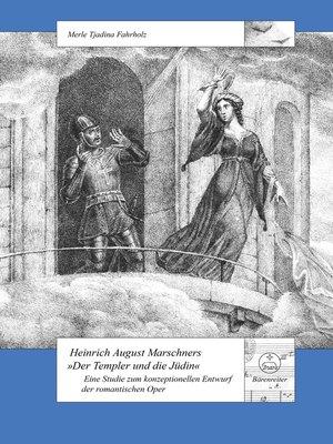 """cover image of Heinrich August Marschners """"Der Templer und die Jüdin"""""""