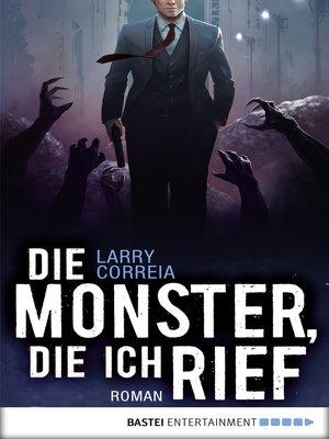 cover image of Die Monster, die ich rief