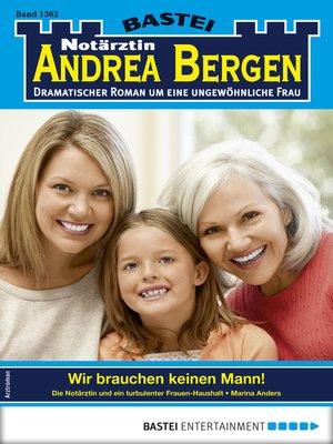 cover image of Notärztin Andrea Bergen 1362--Arztroman