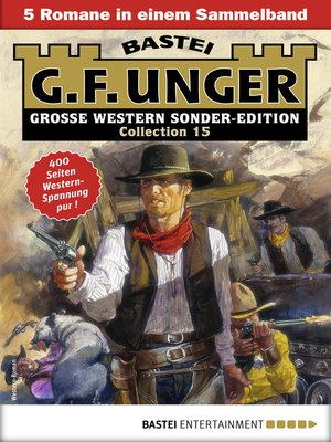 cover image of G. F. Unger Sonder-Edition Collection 15--Western-Sammelband