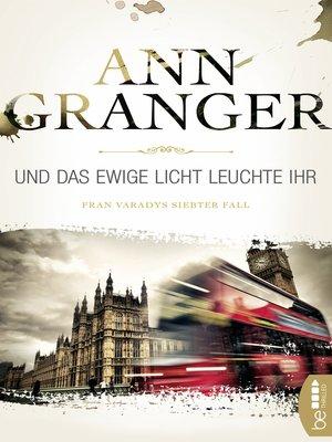 cover image of Und das ewige Licht leuchte ihr