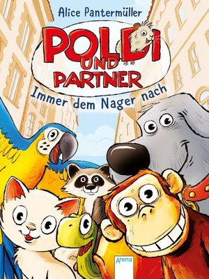 cover image of Poldi und Partner (1). Immer dem Nager nach