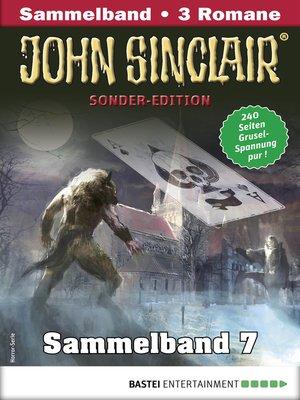 cover image of John Sinclair Sonder-Edition Sammelband 7--Horror-Serie