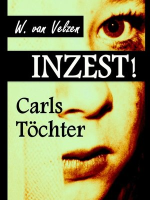 cover image of INZEST! Carls Töchter