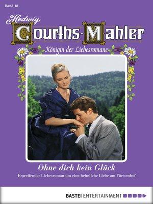 cover image of Hedwig Courths-Mahler--Folge 018