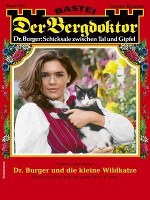 cover image of Der Bergdoktor 2043--Heimatroman