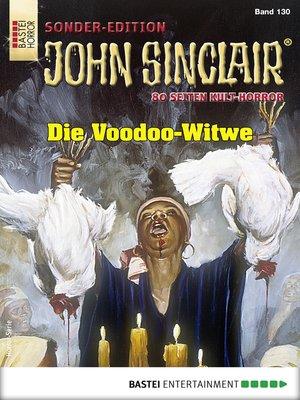 cover image of John Sinclair Sonder-Edition 130--Horror-Serie