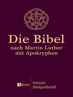 cover image of Die Bibel nach Martin Luther